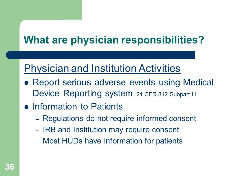 What are physician responsibilities