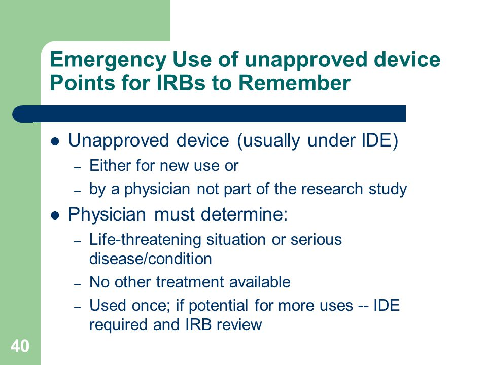 Emergency Use of unapproved device Points for IRBs to Remember
