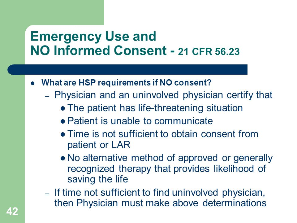 Emergency Use and NO Informed Consent - 21 CFR 56.23