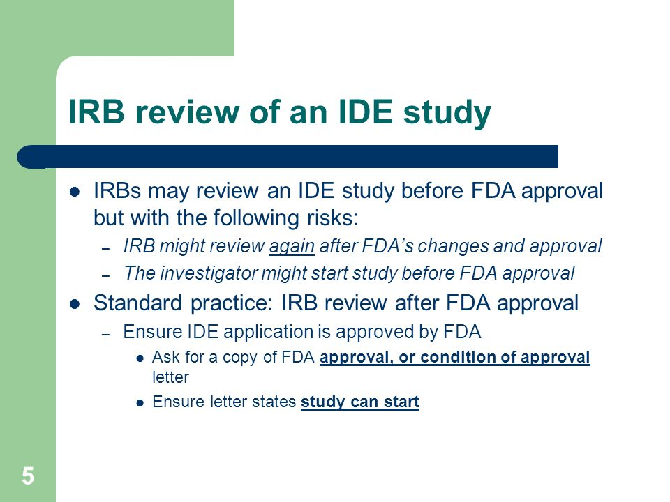 IRB review of an IDE study