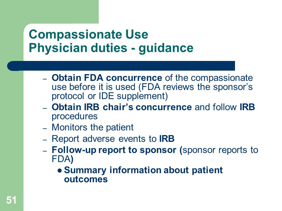 Compassionate Use Physician duties - guidance