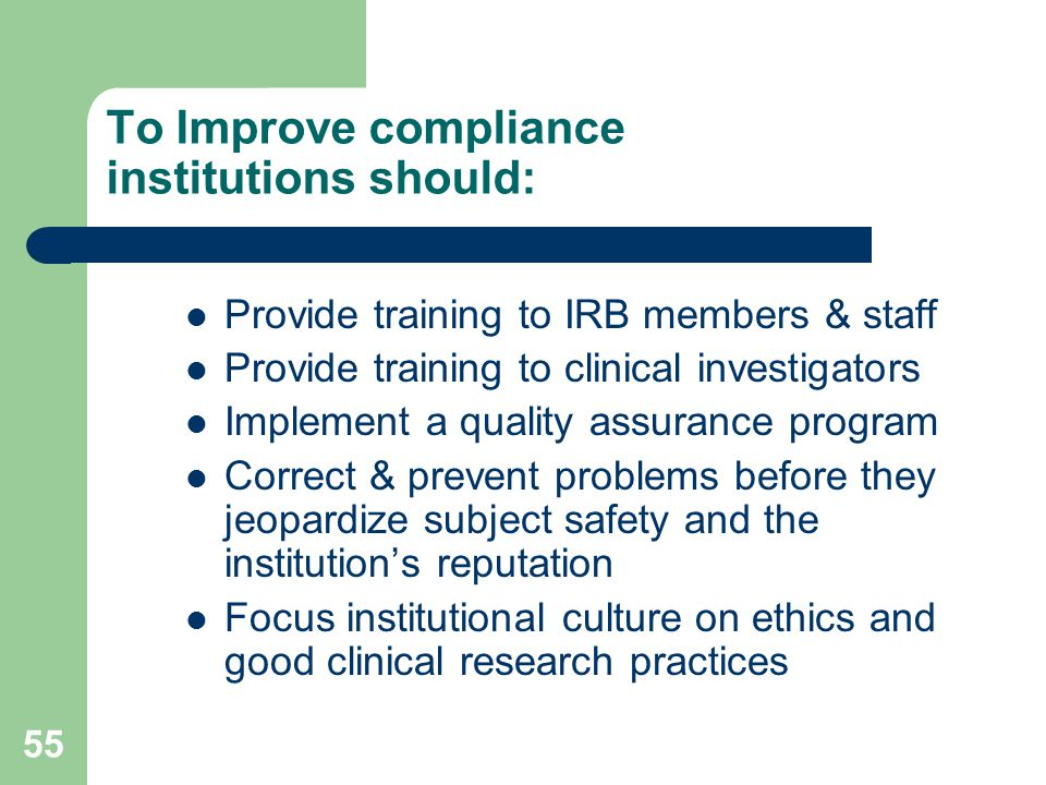 To Improve compliance institutions should: