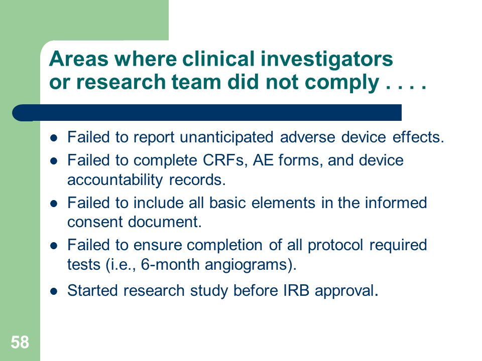 Areas where clinical investigators or research team did not comply . . . .