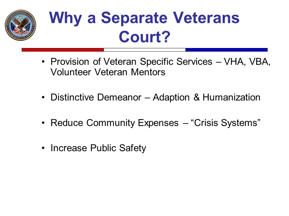 Why a Separate Veterans Court