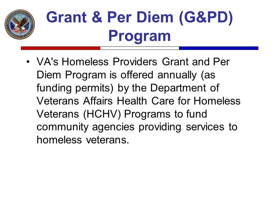 Grant & Per Diem (G&PD) Program