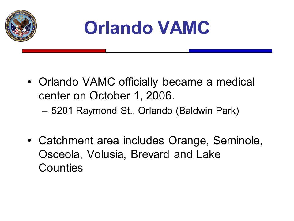 Orlando VAMC Orlando VAMC officially became a medical center on October 1, 2006. 5201 Raymond St., Orlando (Baldwin Park)