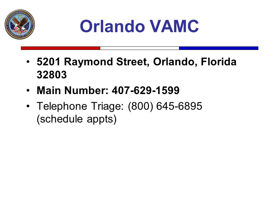 Orlando VAMC 5201 Raymond Street, Orlando, Florida 32803
