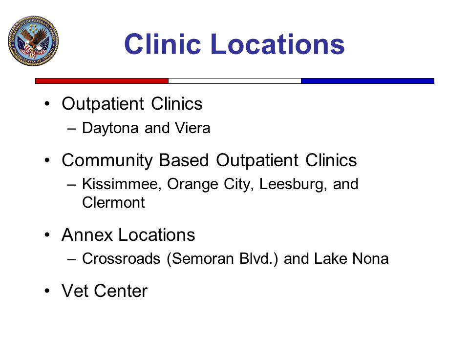 Clinic Locations Outpatient Clinics Community Based Outpatient Clinics