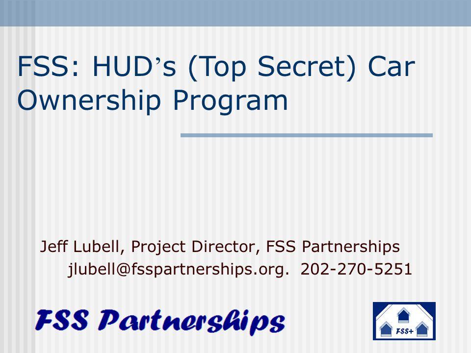 FSS: HUD's (Top Secret) Car Ownership Program