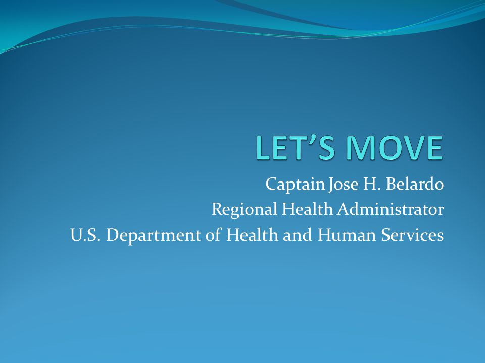 LET'S MOVE U.S. Department of Health and Human Services