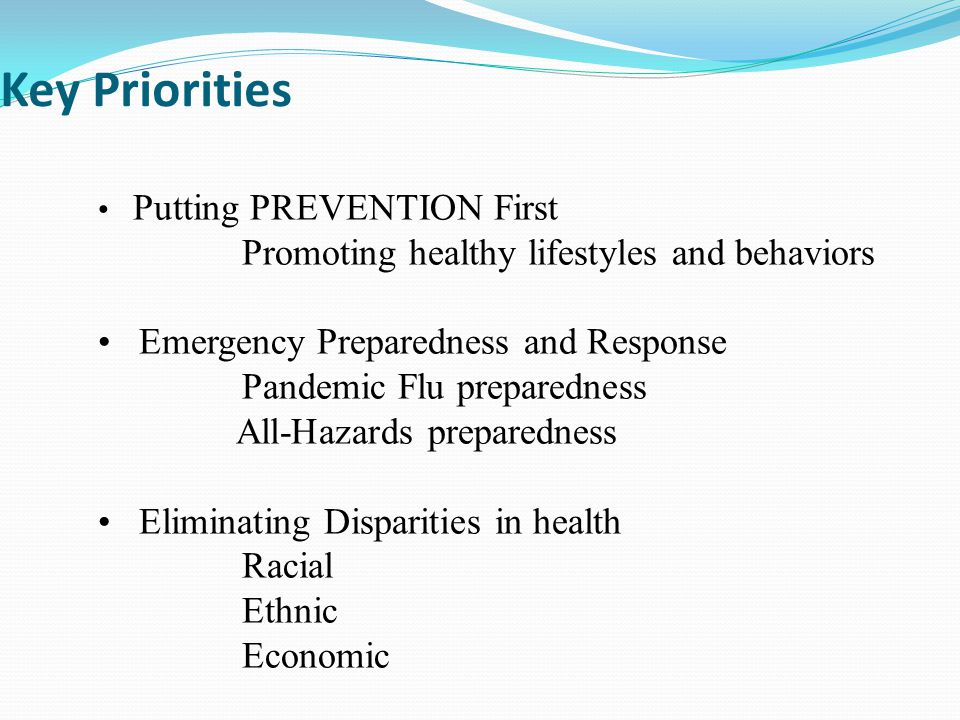 Key Priorities Promoting healthy lifestyles and behaviors