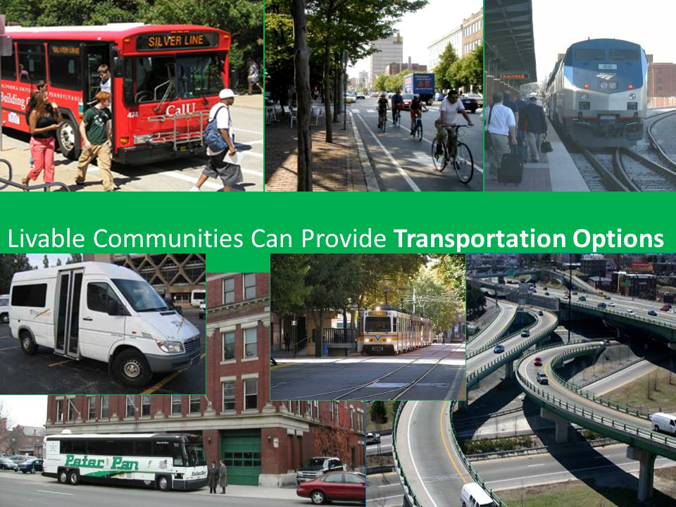Livable Communities Can Provide Transportation Options