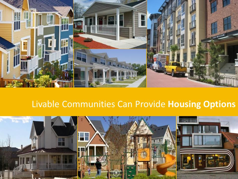 Livable Communities Can Provide Housing Options
