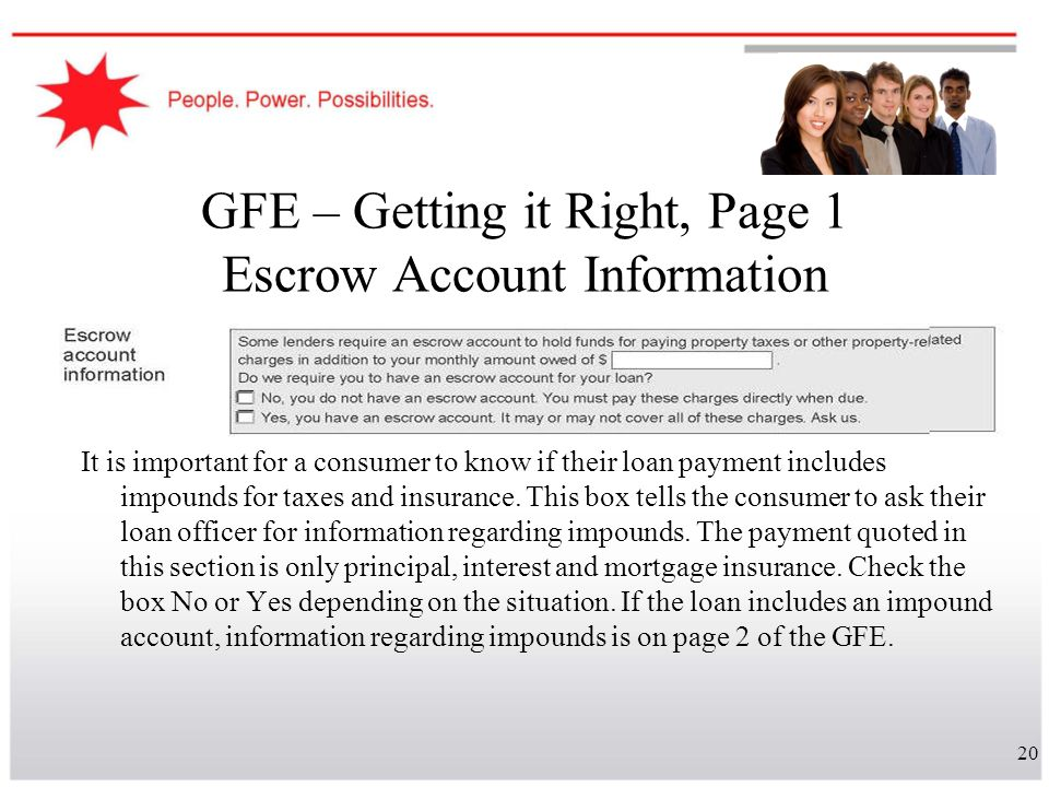 GFE – Getting it Right, Page 1 Escrow Account Information