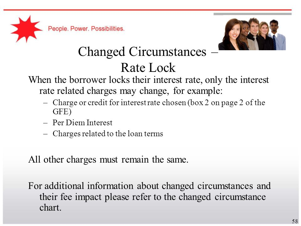 Changed Circumstances – Rate Lock