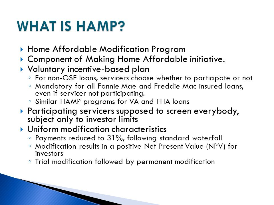 WHAT IS HAMP Home Affordable Modification Program