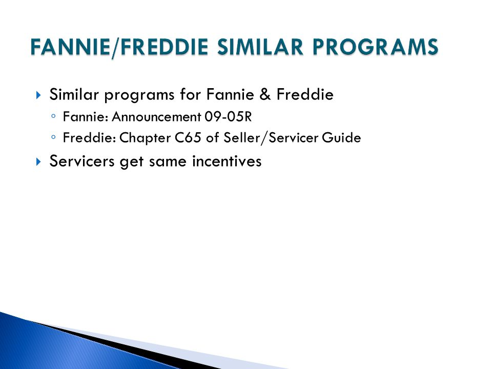 FANNIE/FREDDIE SIMILAR PROGRAMS