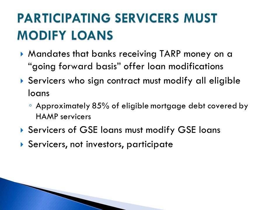 PARTICIPATING SERVICERS MUST MODIFY LOANS
