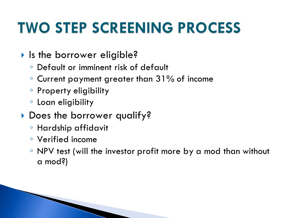 TWO STEP SCREENING PROCESS