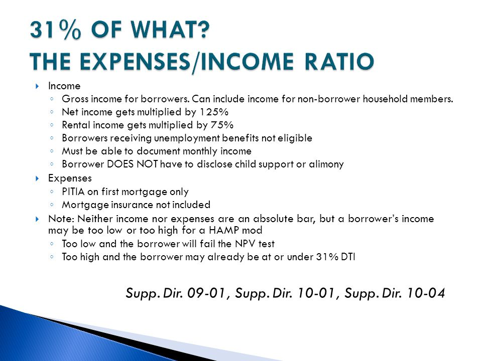 31% OF WHAT THE EXPENSES/INCOME RATIO