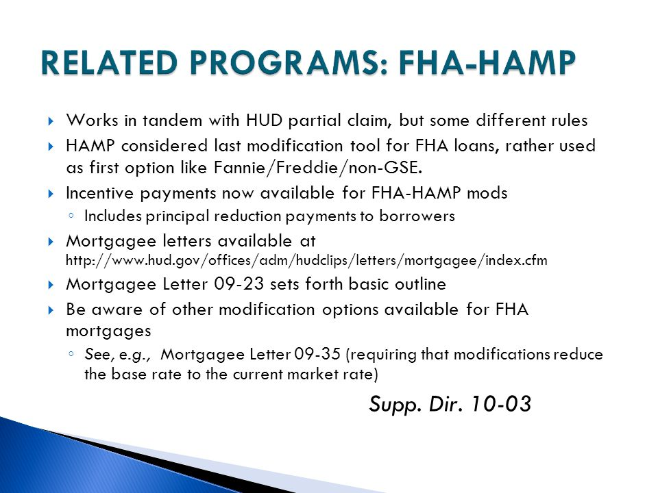 RELATED PROGRAMS: FHA-HAMP