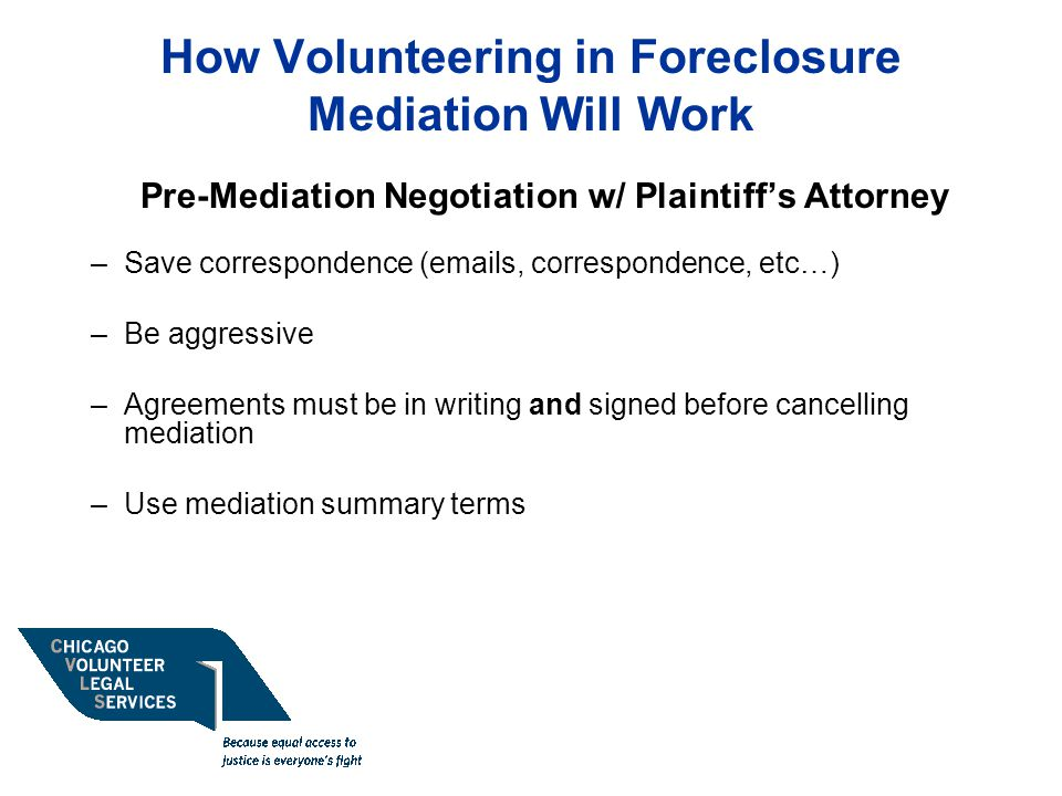 How Volunteering in Foreclosure Mediation Will Work