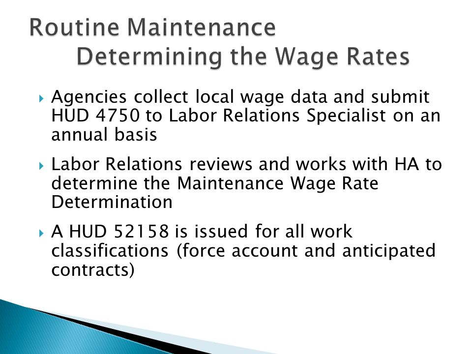 Routine Maintenance Determining the Wage Rates