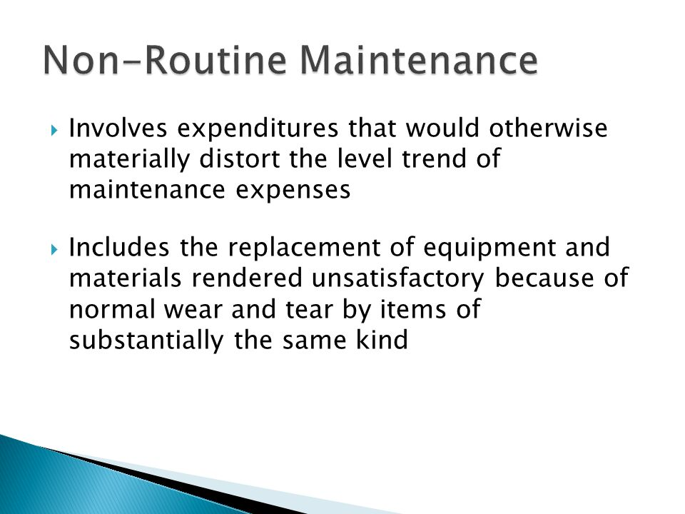 Non-Routine Maintenance