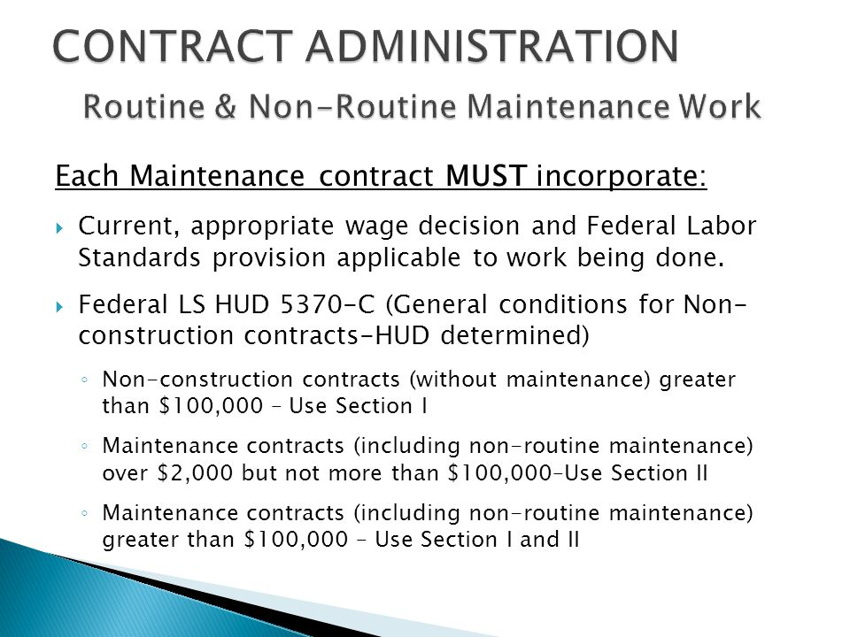 CONTRACT ADMINISTRATION Routine & Non-Routine Maintenance Work