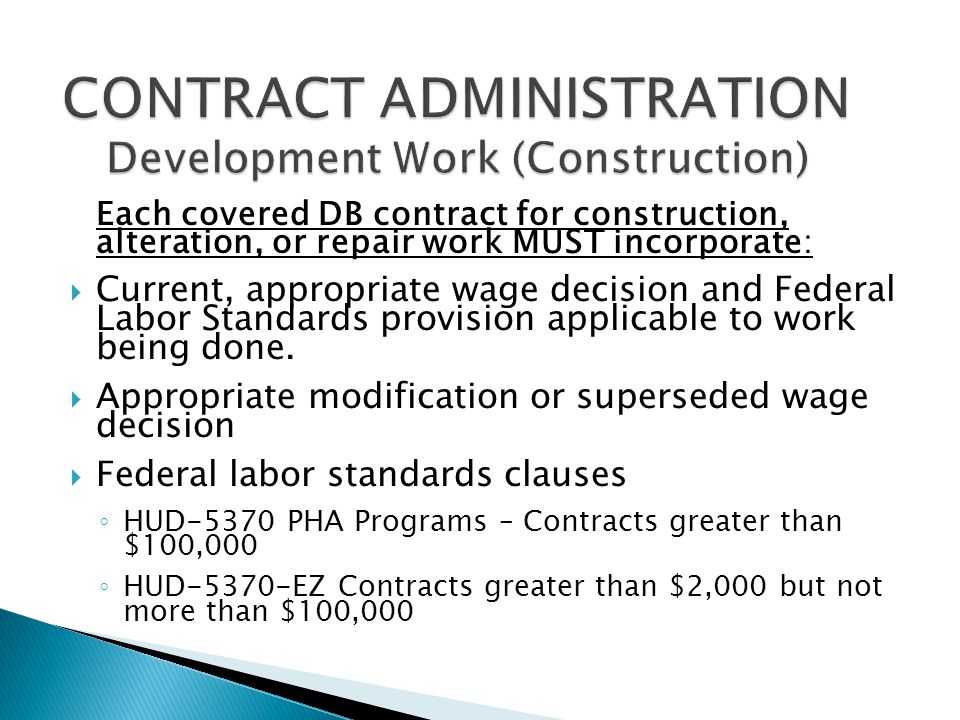 CONTRACT ADMINISTRATION Development Work (Construction)