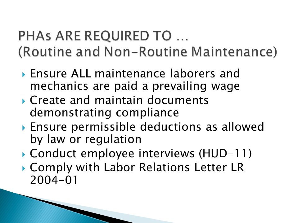PHAs ARE REQUIRED TO … (Routine and Non-Routine Maintenance)