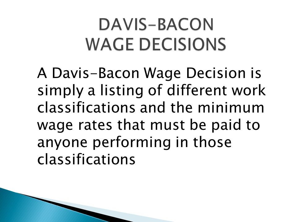 DAVIS-BACON WAGE DECISIONS