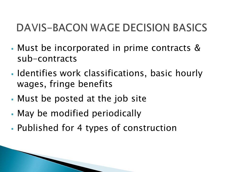 DAVIS-BACON WAGE DECISION BASICS
