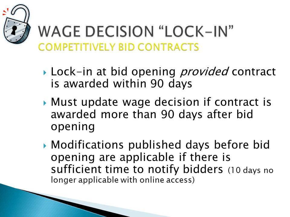 WAGE DECISION LOCK-IN COMPETITIVELY BID CONTRACTS