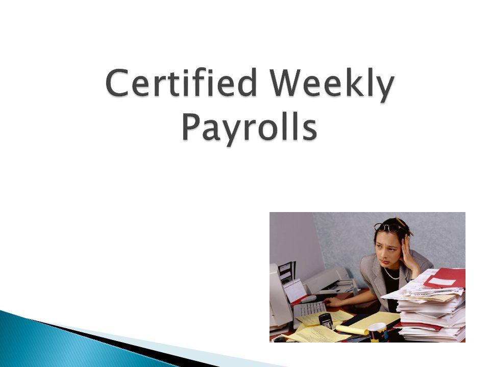 Certified Weekly Payrolls