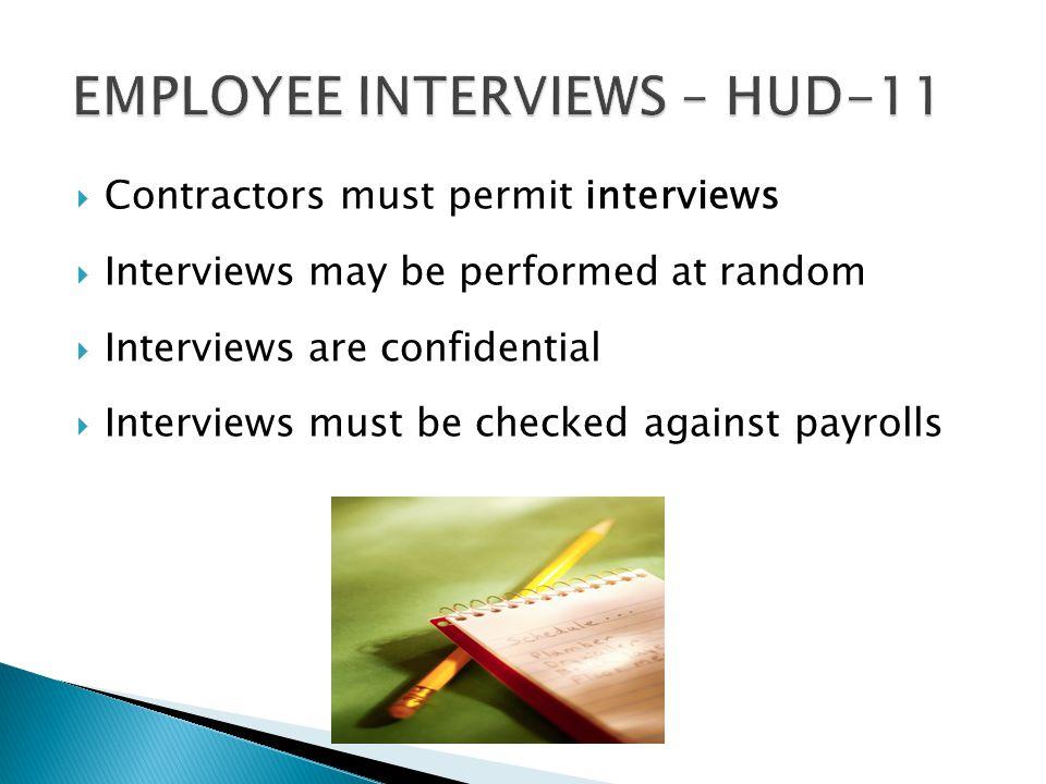 EMPLOYEE INTERVIEWS – HUD-11