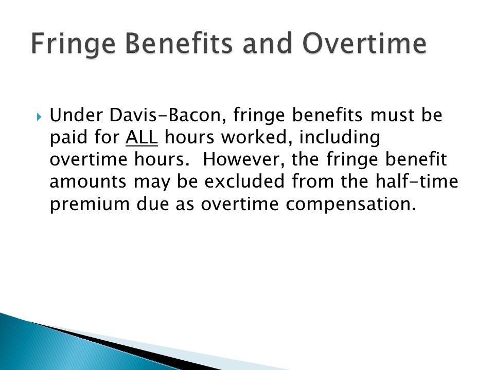 Fringe Benefits and Overtime