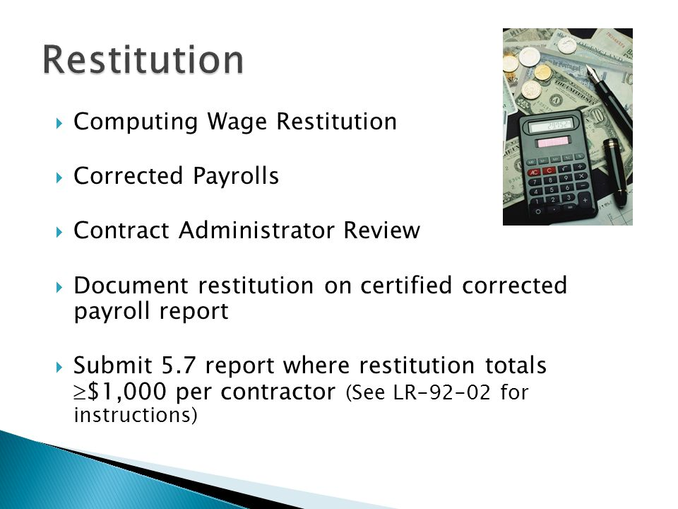 Restitution Computing Wage Restitution Corrected Payrolls