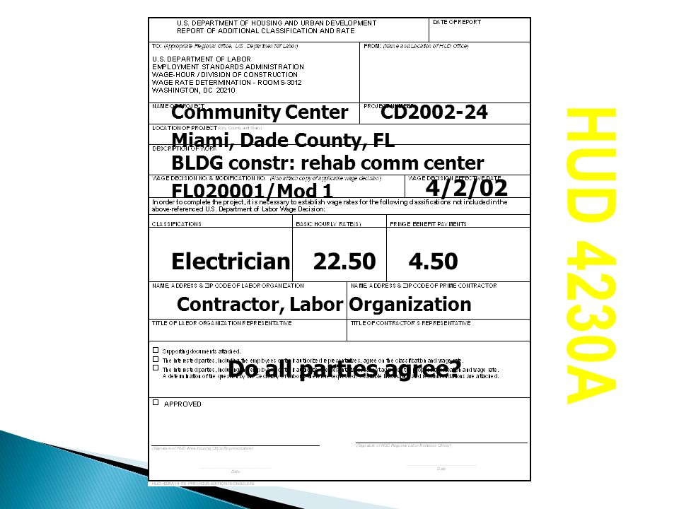 HUD 4230A 4/2/02 Electrician 22.50 4.50 Do all parties agree