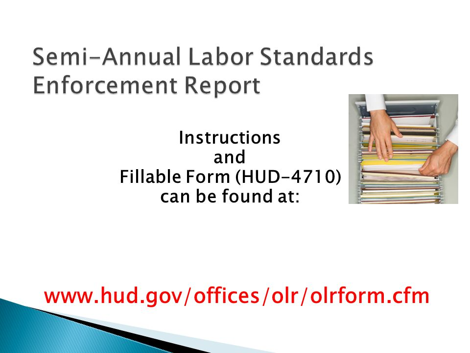 Semi-Annual Labor Standards Enforcement Report