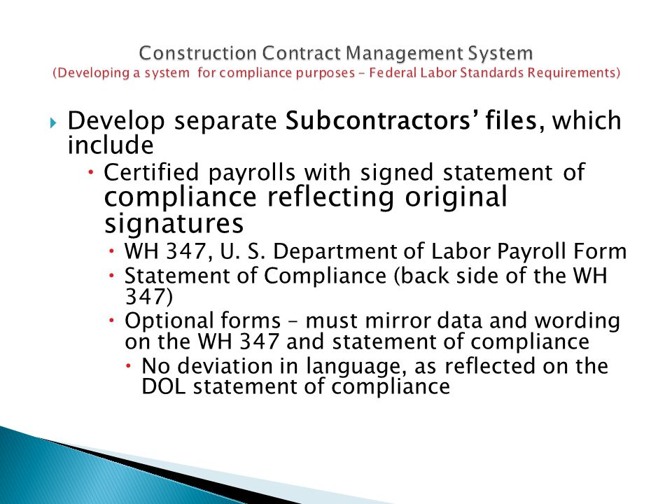 Develop separate Subcontractors' files, which include
