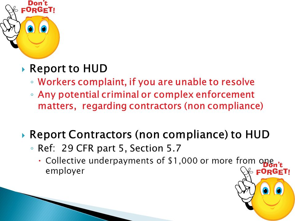 Report Contractors (non compliance) to HUD
