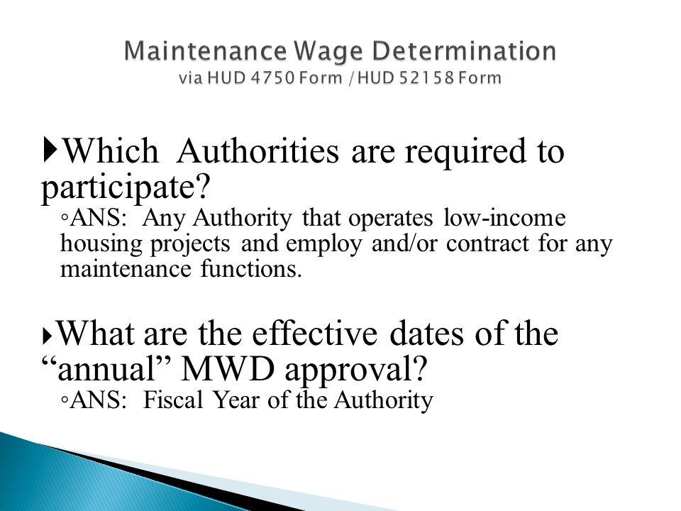 Maintenance Wage Determination via HUD 4750 Form /HUD 52158 Form