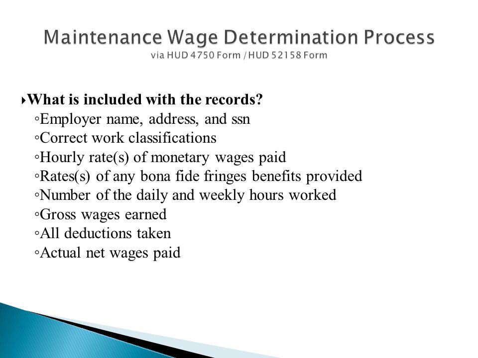 Maintenance Wage Determination Process via HUD 4750 Form /HUD 52158 Form