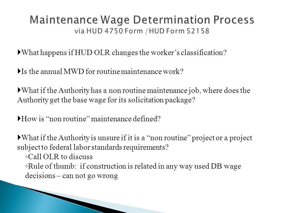 Maintenance Wage Determination Process via HUD 4750 Form /HUD Form 52158