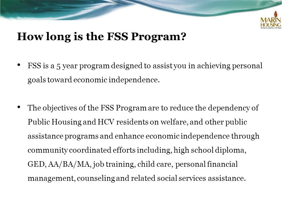 How long is the FSS Program