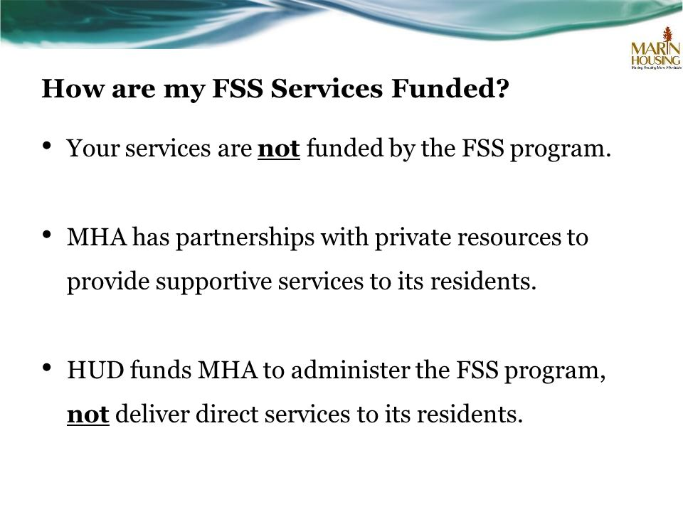 How are my FSS Services Funded