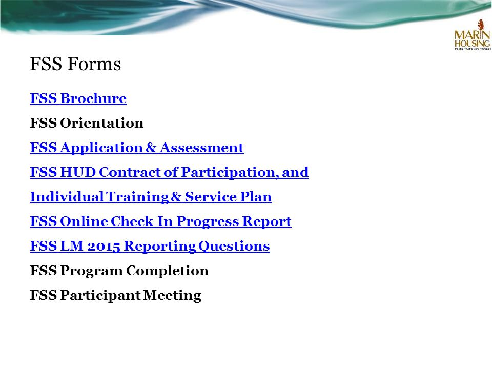 FSS Forms FSS Brochure FSS Orientation FSS Application & Assessment