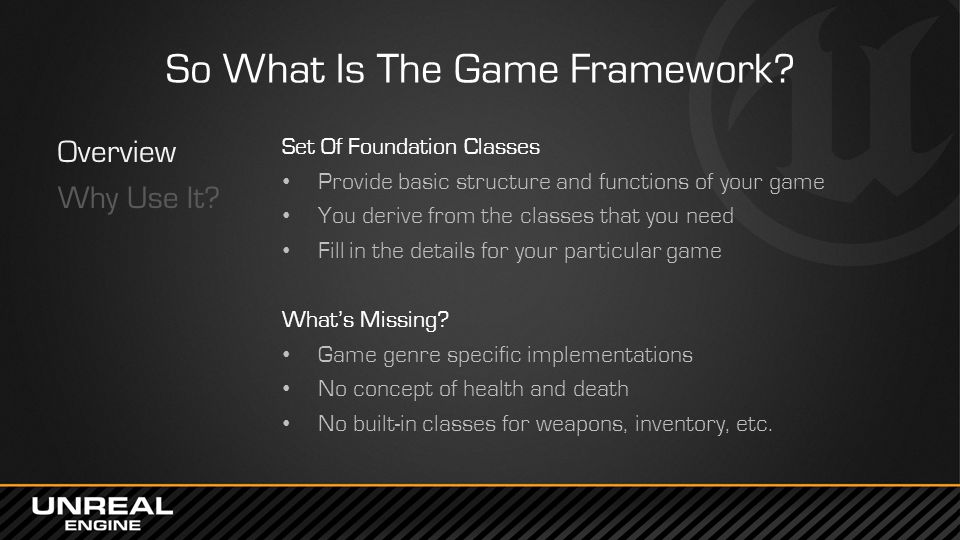 So What Is The Game Framework