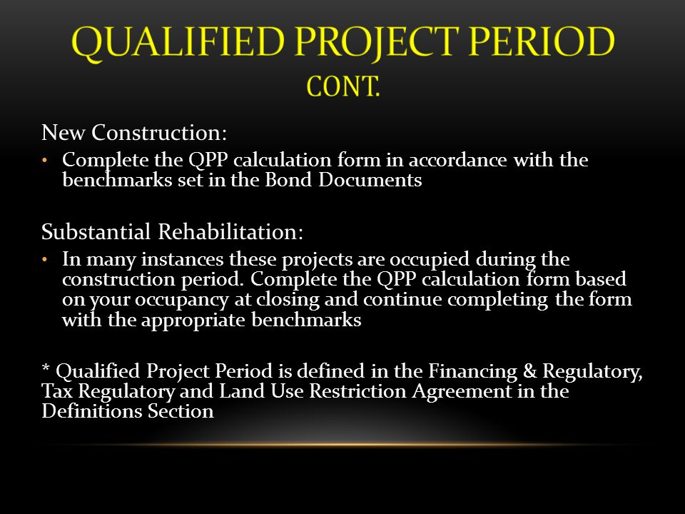 QUALIFIED PROJECT PERIOD CONT.